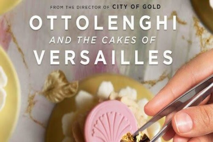 Ottolenghi and the Cakes of Versailles-review
